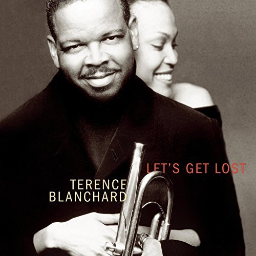 Terence Blanchard Let's Get Lost Songs Of Jimmy Feat. Krall Monheit Reeves
