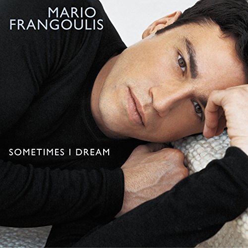 Mario Frangoulis Sometimes I Dream