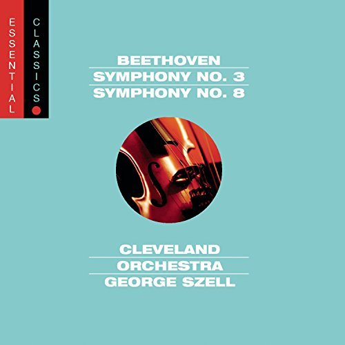 Ludwig Van Beethoven Symphony No. 3 & 8 Szell Cleveland Orch