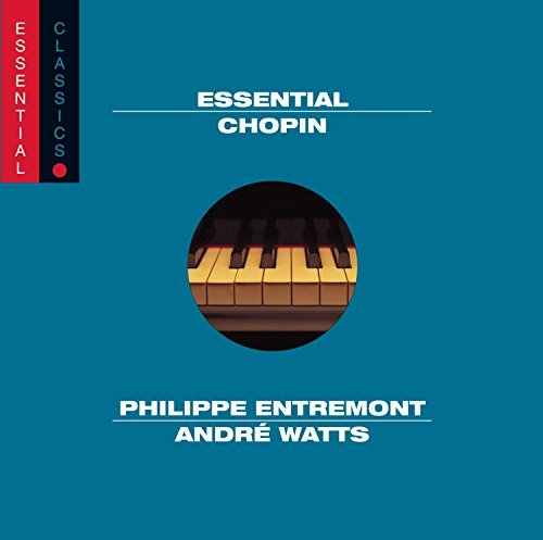 Frédéric Chopin Essential Chopin Entremont (pno) Watts (pno)