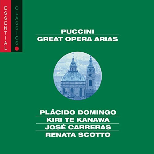 Giacomo Puccini Great Opera Arias Domingo Te Kanawa Carreras &
