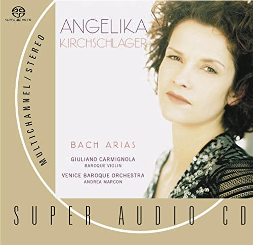 Angelika Kirchschlager Sings Bach Arias Sacd Hybrid Kirchschlager (mez Marcon Venice Baroque Orch