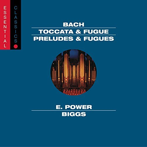Johann Sebastian Bach Toccata & Fugue Pre & Fugues Biggs*e. Power (hpd)
