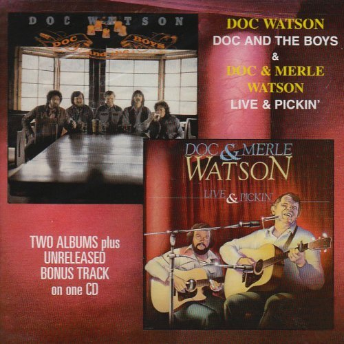 Doc & Merle Watson Doc & The Boys Live & Pickin Remastered 2 On 1