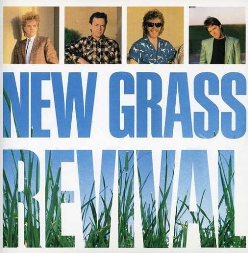 New Grass Revival New Grass Revival Remastered