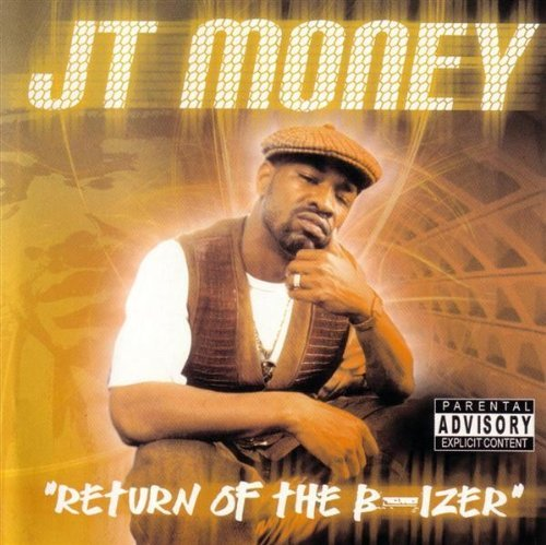 Jt Money Return Of The B Izer Explicit Version
