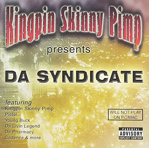 Kingpin Skinny Pimp Da Syndicate Explicit Version