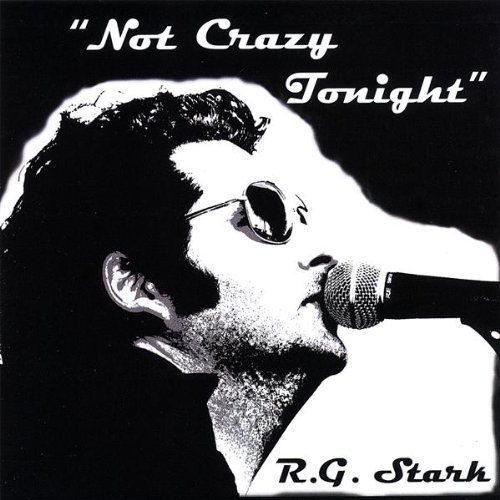 Stark R.G. Not Crazy Tonight