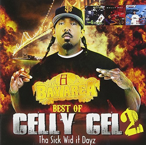 Celly Cel Best Of Celly Cel 2 Explicit Version