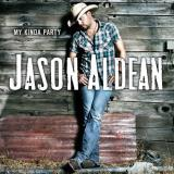 Jason Aldean My Kind Of Party