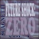 Scagnetti Future Shock Zero Explicit Version