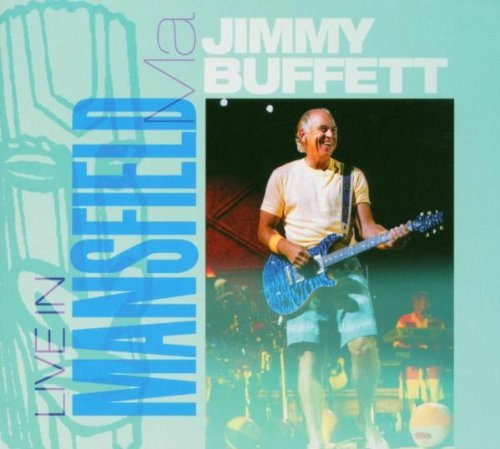 Jimmy Buffett Live In Mansfield Ma 2 Cds