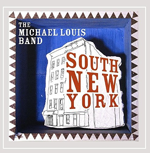 Michael Louis Band South New York