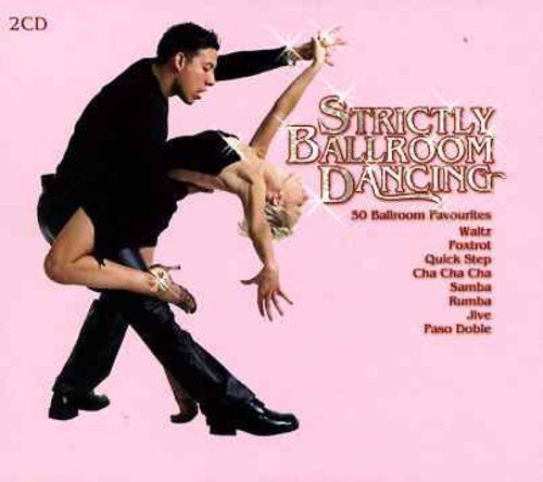 Strictly Ballroom Dancing Strictly Ballroom Dancing Import Gbr 2 CD Set