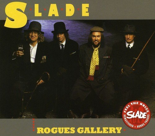 Slade Rogues Gallery Import Gbr