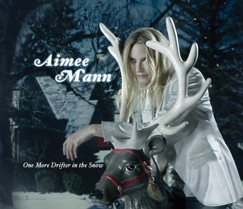 Aimee Mann One More Drifter In The Snow