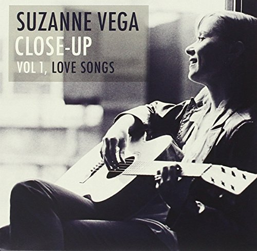Suzanne Vega Vol. 1 Close Up Love Songs