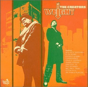 Creators Weight Feat. Mos Def Kweli