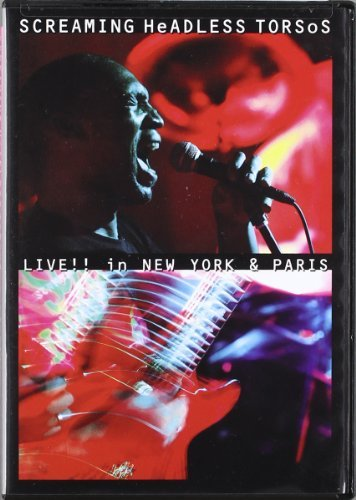 Screaming Headless Torsos Live In New York & Paris 2 DVD