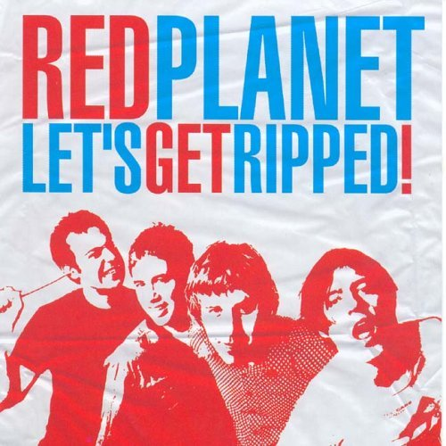 Red Planet Let's Get Ripped Ep