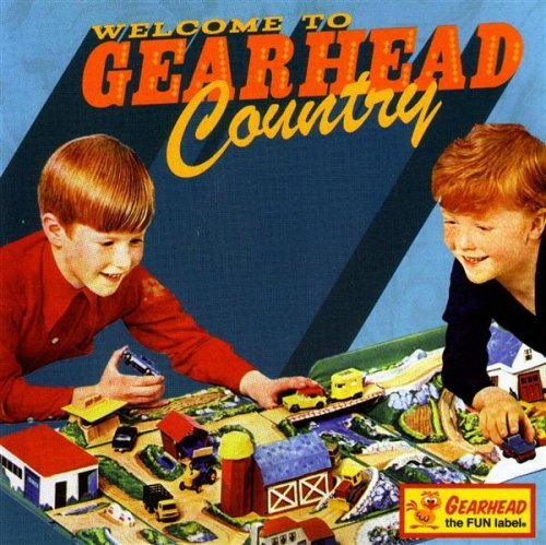Welcome To Gearhead Country Welcome To Gearhead Country