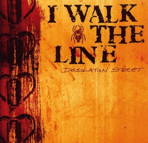 I Walk The Line Desolation Street