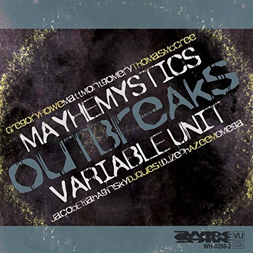 Variable Unit Mayhemystics Outbreaks