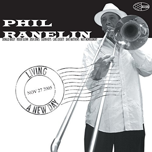 Phil Ranelin Living A New Day