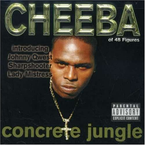 Cheeba Concrete Jungle