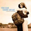 You Can Count On Me Soundtrack V Roys Marah Knight Earle