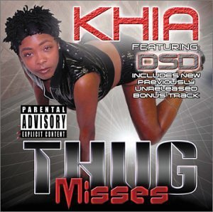 Khia Thug Misses Explicit Version