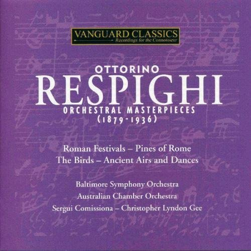 O. Respighi Orchestral Works Baltimore So