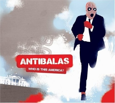 Antibalas Who Is This America?
