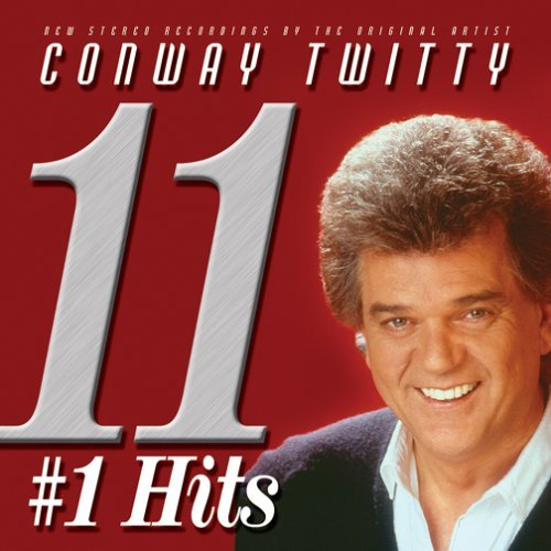 Conway Twitty 11 #1 Hits