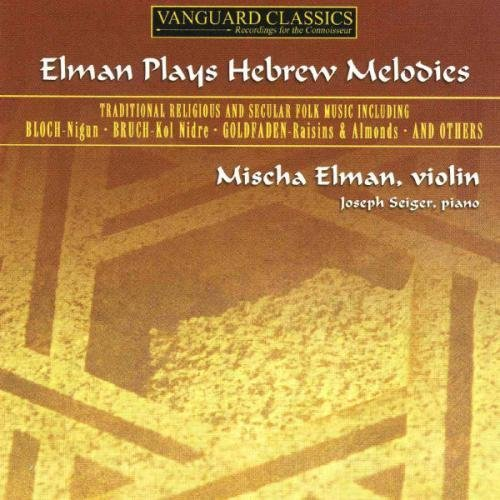 Mischa Elman Elman Plays Hebrew Melodies