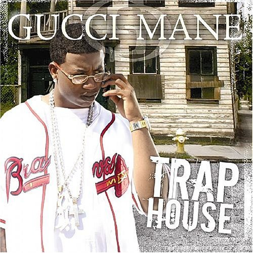 Gucci Mane Trap House Clean Version
