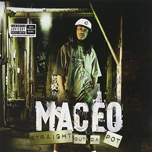 Maceo Straight Out Da Pot Explicit Version