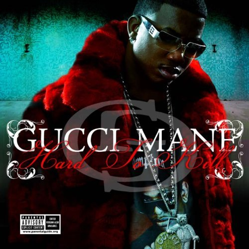 Gucci Mane Hard To Kill Explicit Version
