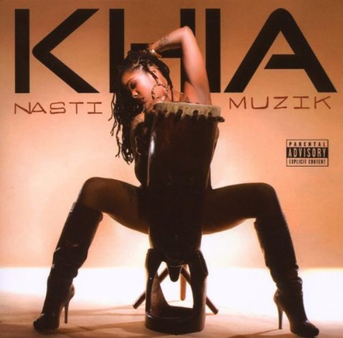 Khia Nasti Muzik Explicit Version