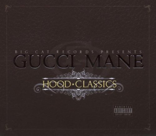 Gucci Mane Hood Classics Explicit Version 2 CD