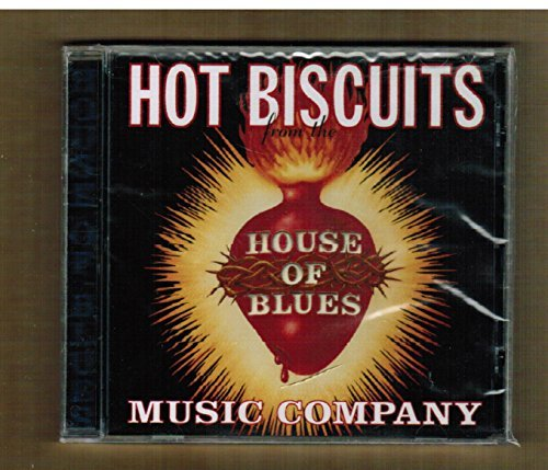 House Of Blues Sampler Hot Biscuits Vol. 1 House Of Blues Sampler Hot Biscuits