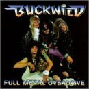 Buck Wild Full Metal Overdrive