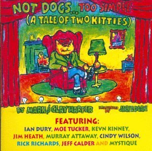 Not Dogs...Too Simple Tale Not Dogs...Too Simple Tale Of Dury Narrator Tucker Wilson Heath Kenny Richards