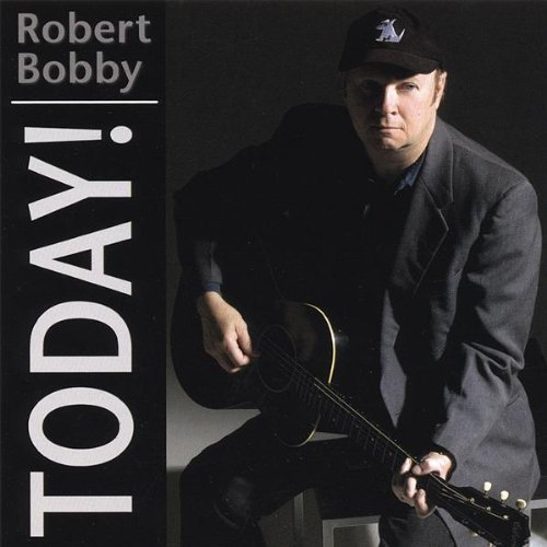 Robert Bobby Today!