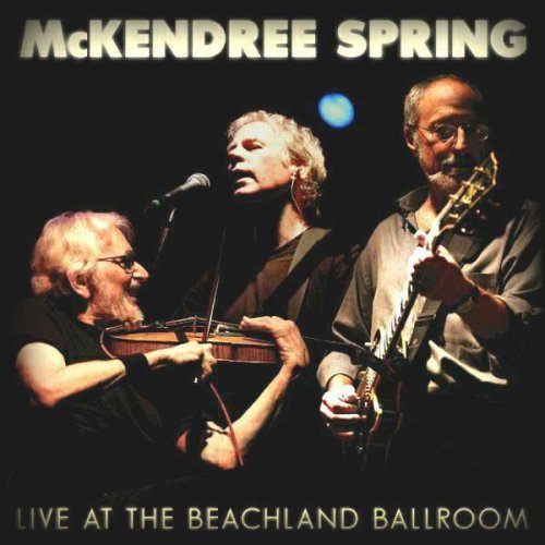 Mckendree Spring Live At The Beachland Ballroom