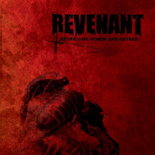Revenant Retrieving Honor & Hatred