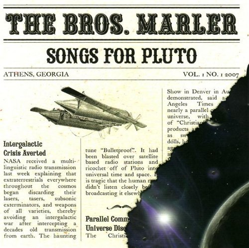 Bros. Marler Songs For Pluto