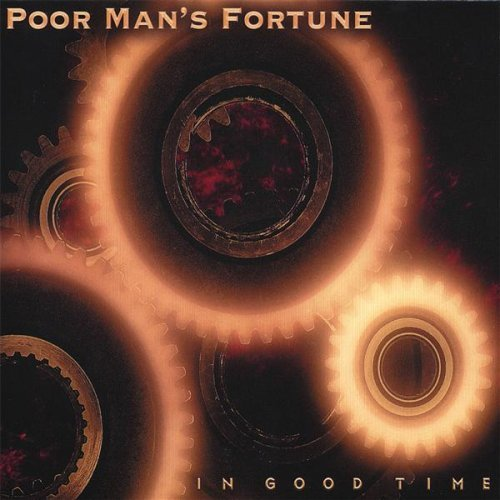 Poor Man's Fortune In Good Time