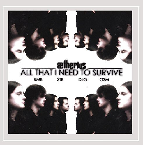 Aetherius All That I Need To Survive