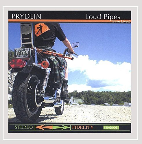 Prydein Loud Pipes (save Lives)